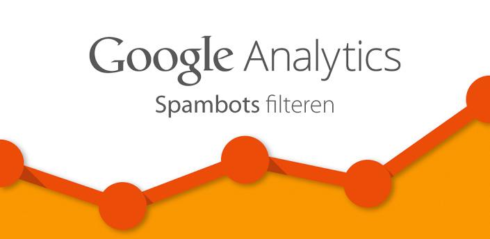 Google Analytics Spambots filteren