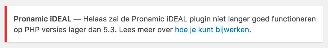 Hogere PHP-versie vereist voor Pronamic iDEAL admin notice
