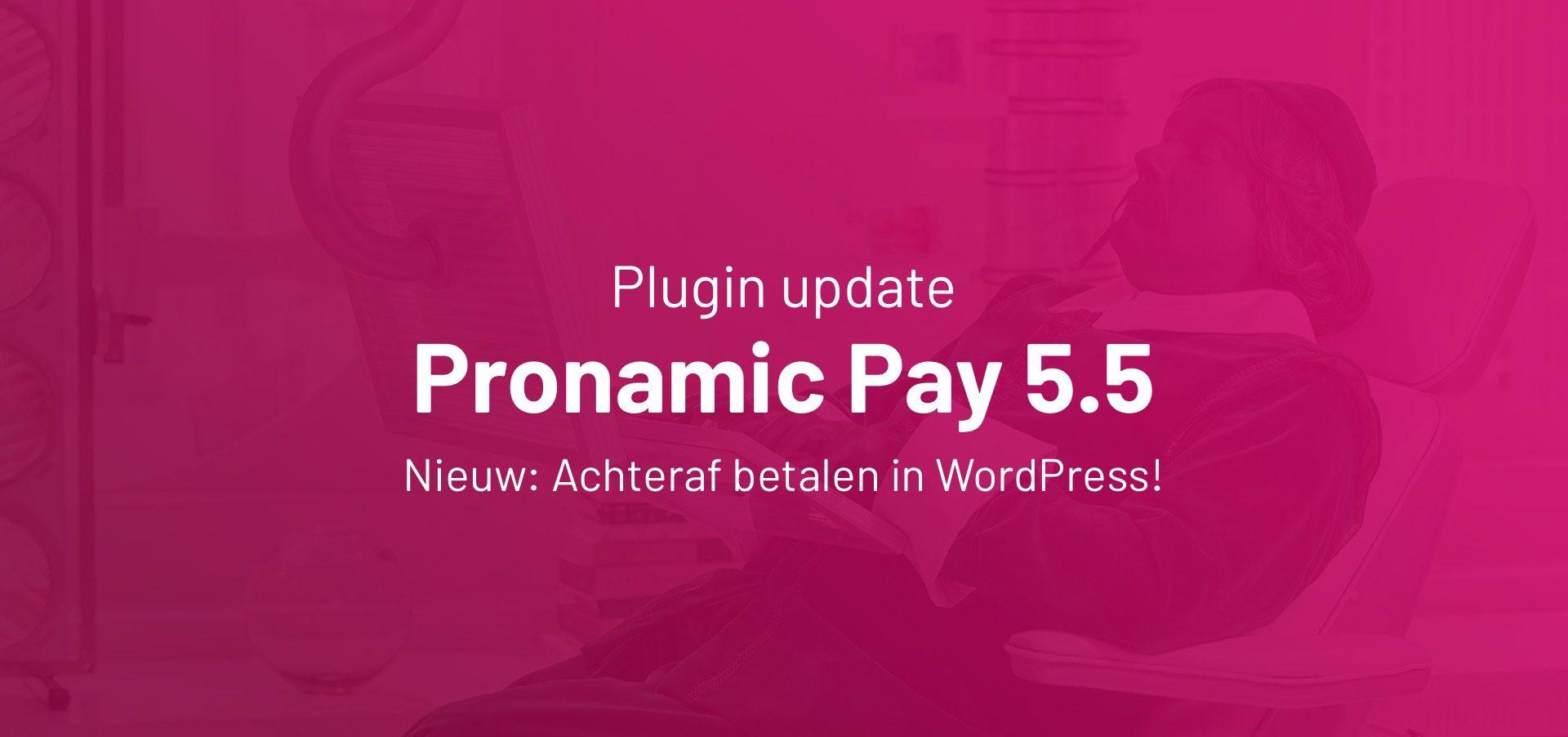 Pronamic Pay 5.5 Achteraf betalen