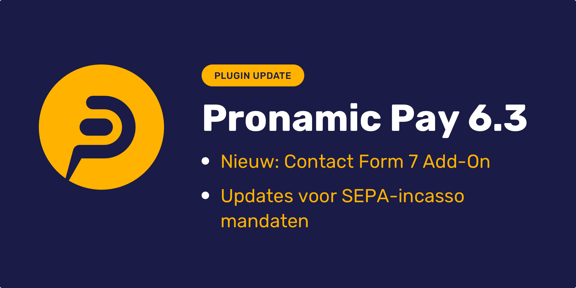 Pronamic Pay 6.3 Contact Form 7